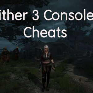 The Witcher Console Commands and Cheats : Full defined guidance